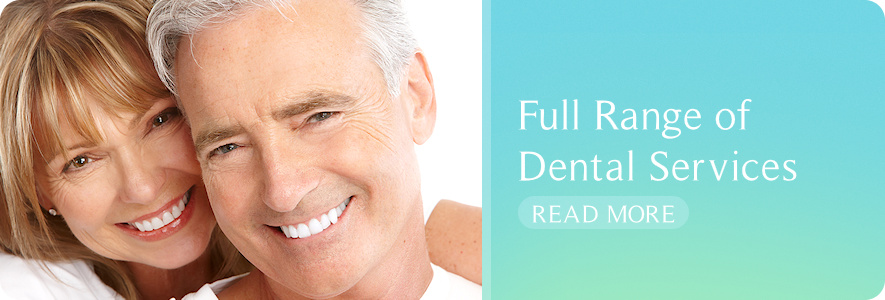 Full Range of Dental Services